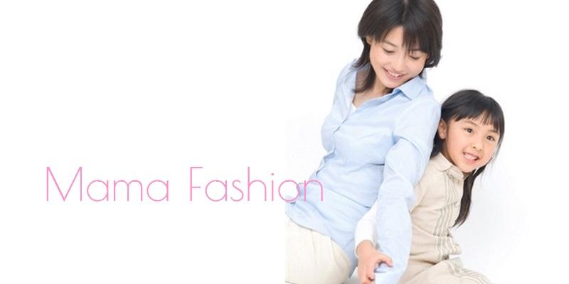ママファッション